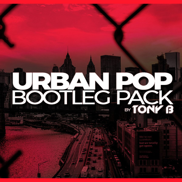 FREE DOWNLOAD] Urban Pop Bootleg Pack - August 2018 by TONY