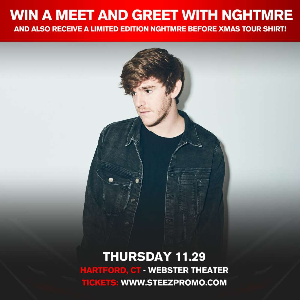 Enter To Win A Meet And Greet With Nghtmre